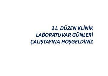 21. Düzen Klinik Laboratuvar Günleri Çalıştayına Hoşgeldiniz