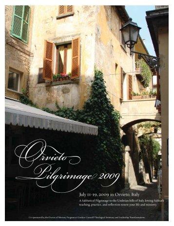 July 11-19, 2009 in Orvieto, Italy - Leadership Transformations