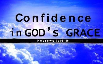 H e b r e w s  4 : 14 - 16 - New Life Providence Church