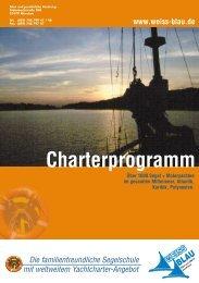 Charterprogramm - Segelschule und Yachtcharter Weiss-Blau