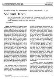 Gewerkschaften (s.a. Kommentar Medium Magazin 6/03, S. 54)