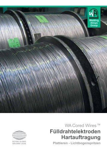Fülldrahtelektroden Hartauftragung - Welding Alloys
