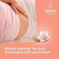Weleda begleitet Sie durch Schwangerschaft und Stillzeit