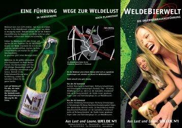 WELDEBIERWELT Aus Lust und Laune. - Weldebräu GmbH & Co KG