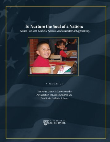 To Nurture the Soul of a Nation: - Alliance for Catholic Education
