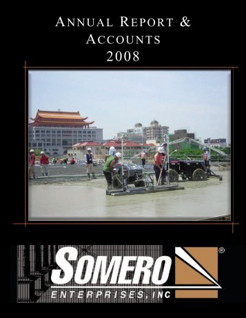ANNUAL REPORT & ACCOUNTS - Somero Enterprises