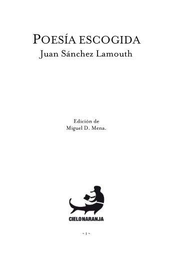 Juan Sánchez Lamouth: Poesía escogida - Cielo Naranja