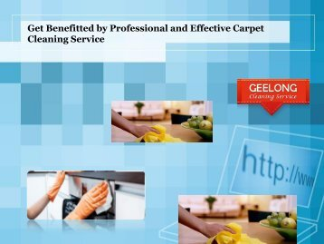 Get Benefitted by Professional and Effective Carpet Cleaning Service