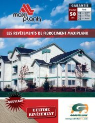 les revêtements de fibrociment maxiplank - Goodfellow Inc.