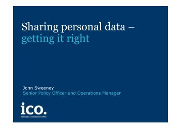 Sharing Personal Data – Getting it Right, John Sweeny ... - DE-LAN