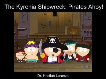 The Kyrenia Shipwreck: Pirates Ahoy! - Emmaf.org