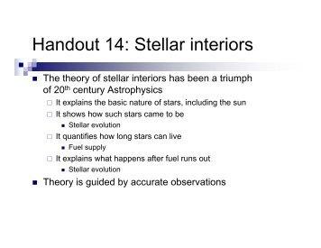 Handout 14: Stellar interiors - Astro Pas Rochester