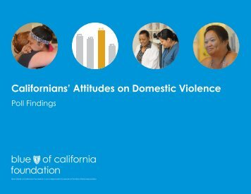 Californians' Attitudes on Domestic Violence - Blue Shield of ...