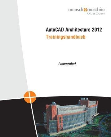 AutoCAD Architecture 2012 Trainingshandbuch