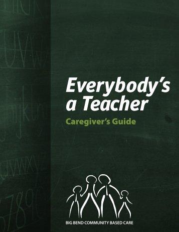 Everybody's a Teacher - Caregiver Guide - Florida Department of ...