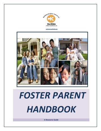 Foster Parent Handbook Now Available (PDF 4.2mb) - Our Kids