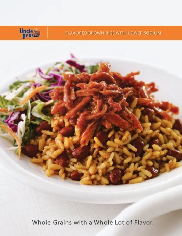 Whole Grains with a Whole Lot of Flavor. - Mars Foodservices