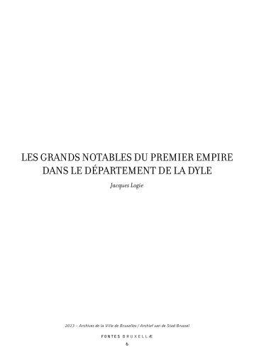LES GRANDS NOTABLES DU PREMIER EMPIRE DANS LE DÉPARTEMENT DE LA DYLE