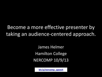 2. Ways to Engage the Audience - Jim Helmer ... - NERCOMP