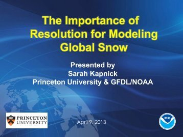 The Importance of Resolution for Modeling Global Snow - NOAA