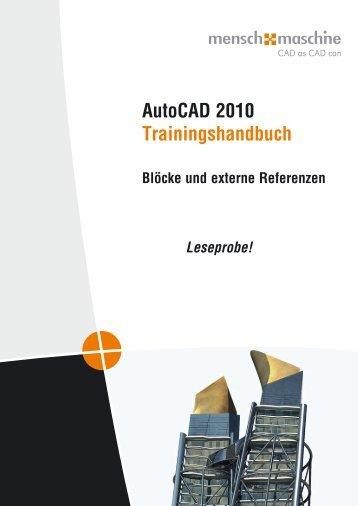 AutoCAD 2010 Trainingshandbuch - Mensch und Maschine