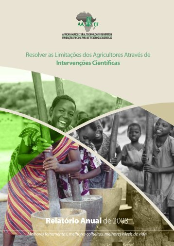 Relatório Anualde 2008 - African Agricultural Technology Foundation