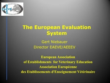 The European Evaluation System - EAEVE