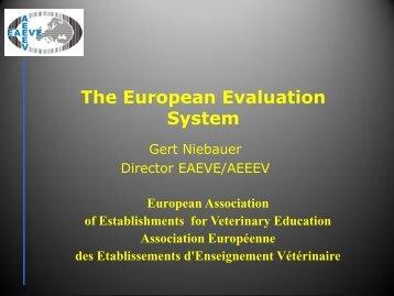 The European Evaluation System - EAEVE