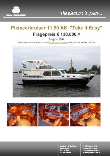"""Pikmeerkruiser 11.50 AK """"Take it Easy"""" Fragepreis € 138.000"""