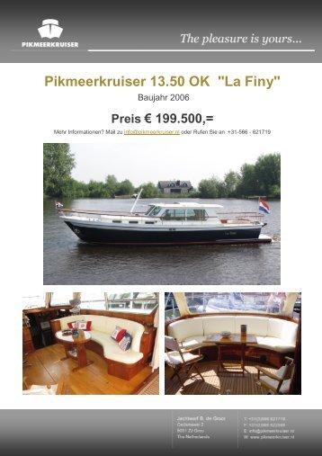 """Pikmeerkruiser 13.50 OK """"La Finy"""""""