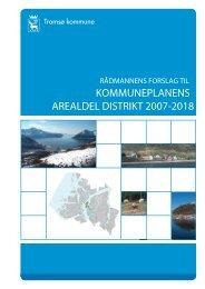 KOMMUNEPLANENS AREALDEL DISTRIKT 2007-2018
