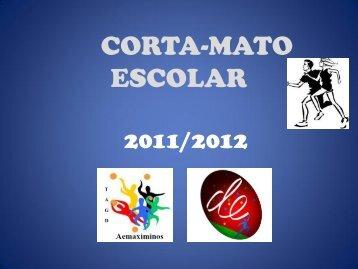 CORTA-MATO ESCOLAR - Agrupamento de Escolas de Maximinos