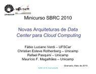 Minicurso SBRC 2010 Novas Arquiteturas de Data Center para ...
