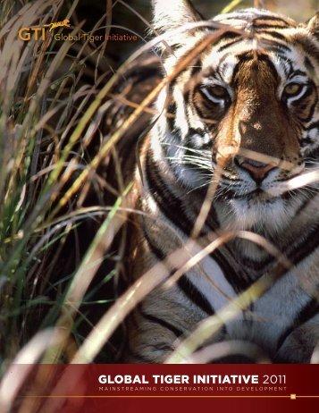 "Download the ""GTI 2011 Brochure"" PDF - Global Tiger Initiative"