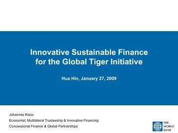 GTI Innovative Finance Hua Hin - Global Tiger Initiative