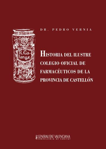 historia del ilustre colegio oficial de farmacéuticos de la provincia de ...