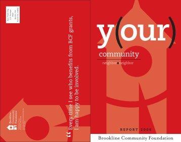 2006 BCF Annual Report (PDF) - Brookline Community Foundation