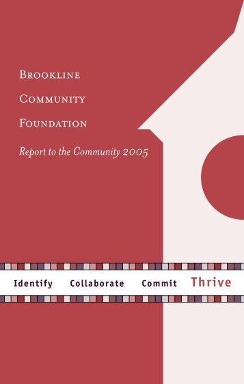2005 BCF Annual Report (PDF) - Brookline Community Foundation
