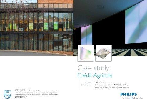 Case study Crédit Agricole - Philips Large Luminous Surfaces