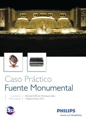 Caso Práctico Fuente Monumental - Philips