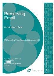 Preserving Email [PDF 916KB] - Digital Preservation Coalition