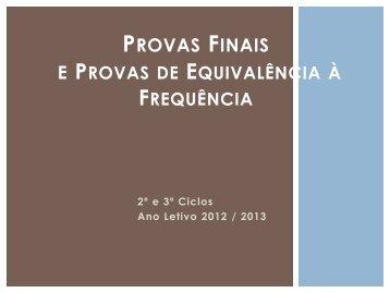 Provas finais 2013_2º_3ºciclo - Eb23caiderei.pt