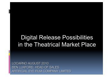 Digital Release Possibilities in the Theatrical Market Place - Europa ...