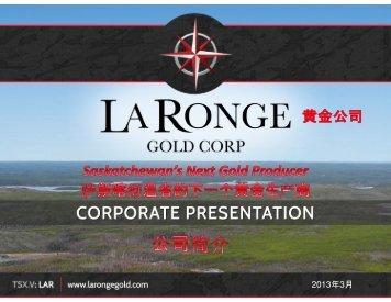 2013年3月 - La Ronge Gold Corp