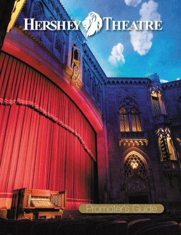 Promoter's Guide - Hershey Theatre