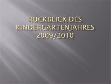 Rückblick des Kindergartenjahres 2009/2010 - im Kindergarten ...