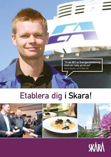 Etablera dig i Skara!