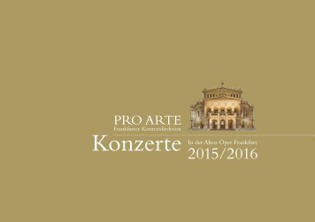 PRO  ARTE Frankfurter Konzertdirektion - Saison 2015/16