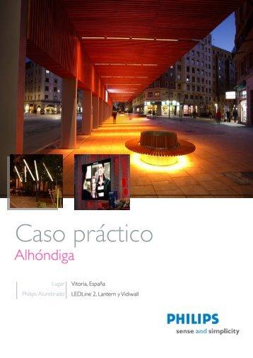 Caso_Practico_Alhóndiga - Philips