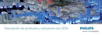 Folleto Descripción de productos y soluciones con ... - Philips Lighting